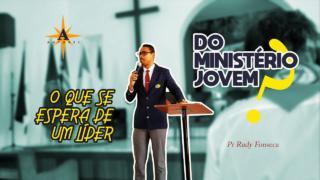 O que se espera de um líder do Ministério Jovem